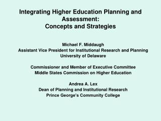 Integrating Higher Education Planning and Assessment: Concepts and Strategies