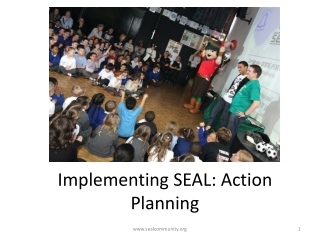 Implementing SEAL: Action Planning
