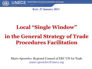 "Local ""Single Window"" i n the General Strategy of Trade Procedures Facilitation"