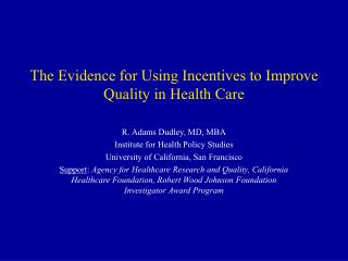 The Evidence for Using Incentives to Improve Quality in Health Care