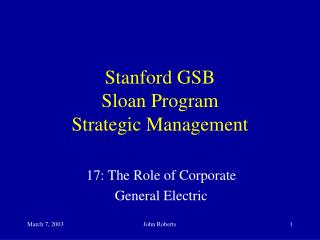Stanford GSB Sloan Program Strategic Management