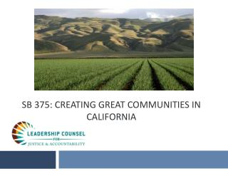 Sb 375: CReating Great Communities in California