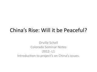 China's Rise: Will it be Peaceful?