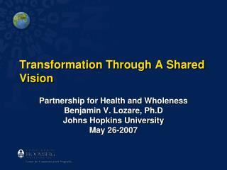 Transformation Through A Shared Vision