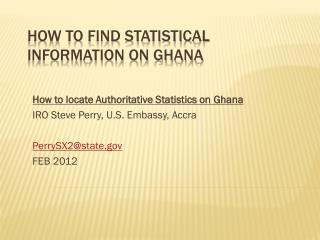 How to find Statistical Information on Ghana