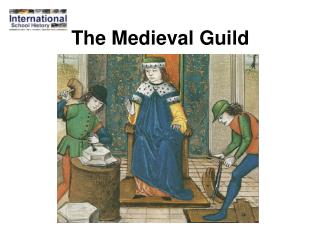 The Medieval Guild