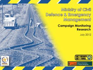 Ministry of Civil Defence & Emergency  Management Campaign  Monitoring  Research