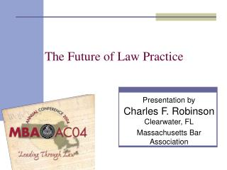 The Future of Law Practice
