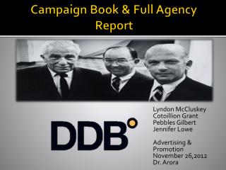 Campaign Book & Full Agency Report