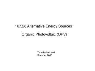16.528 Alternative Energy Sources