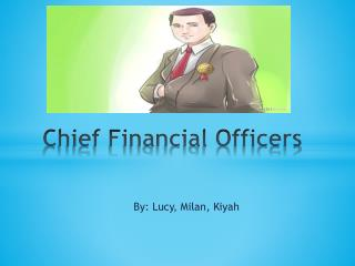 Chief Financial Officers