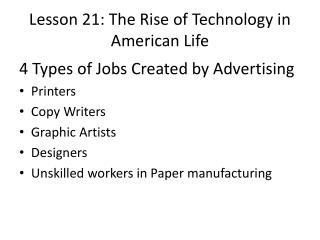Lesson 21: The Rise of Technology in American Life