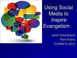 Using Social Media to  Inspire        Evangelism