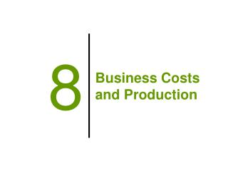 Business Costs and Production