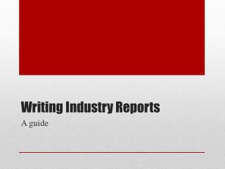 Writing Industry Reports