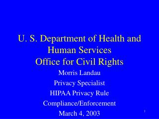 U. S. Department of Health and Human Services Office for Civil Rights