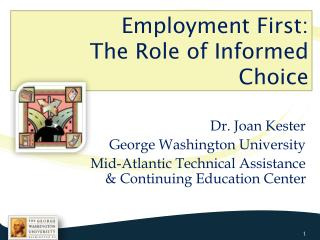 Employment First:  The Role of Informed Choice