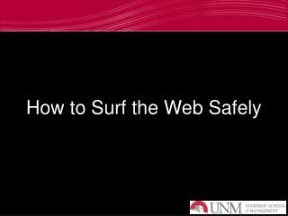 How to Surf the Web Safely