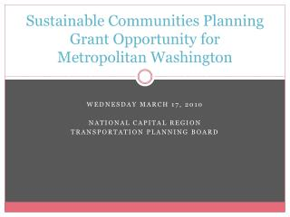 Sustainable Communities Planning Grant Opportunity for Metropolitan Washington