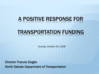 A positive response for  transportation funding