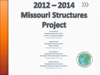 2012  –  2014  Missouri Structures Project