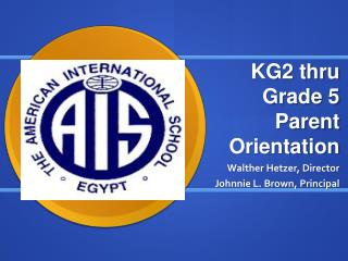 KG2 thru Grade 5 Parent Orientation