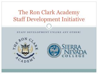 The Ron Clark Academy  Staff Development Initiative
