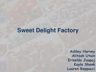 Sweet Delight Factory
