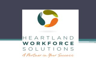Heartland Workforce Solutions  Board  Member Orientation