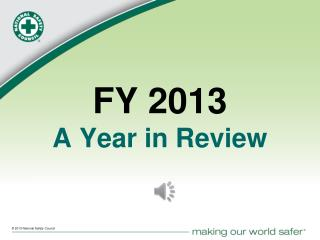 FY 2013 A Year in Review