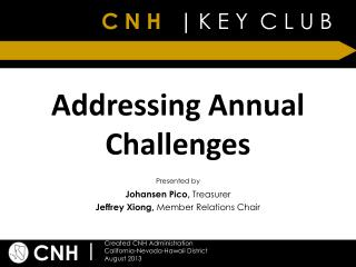Addressing Annual Challenges