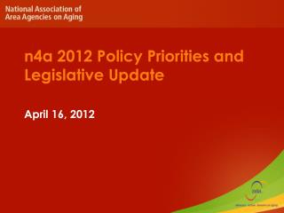 n 4a 2012 Policy Priorities and Legislative Update