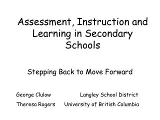 Assessment, Instruction and Learning in Secondary Schools