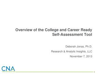 Overview of the College and Career Ready Self-Assessment Tool