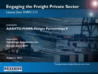 Engaging the  Freight Private  Sector
