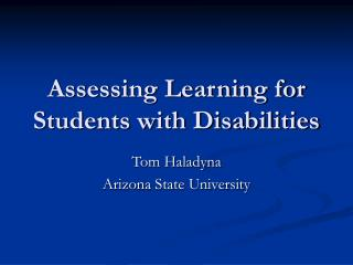 Assessing Learning for Students with Disabilities