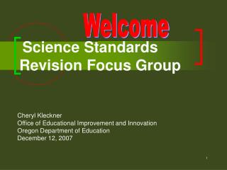 Science Standards  Revision Focus Group