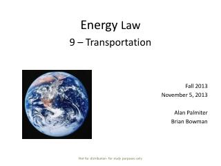 Energy  Law  9  – Transportation