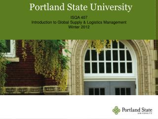 ISQA 407 Introduction to Global Supply & Logistics Management Winter 2012