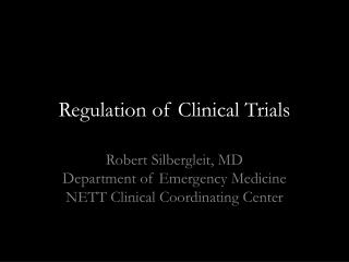 Regulation of Clinical Trials