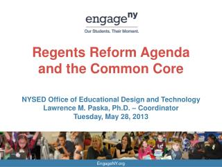Regents Reform Agenda and the Common Core