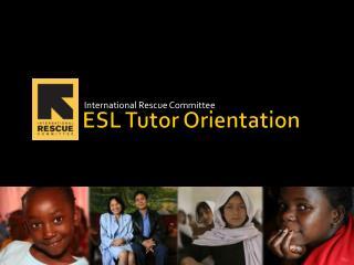 ESL  Tutor  Orientation