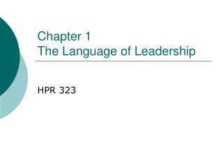 Chapter 1  The Language of Leadership