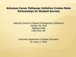 Arkansas Career Pathways Initiative Creates State Partnerships for Student Success