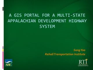 A GIS Portal for a Multi-State  Appalachian Development Highway System