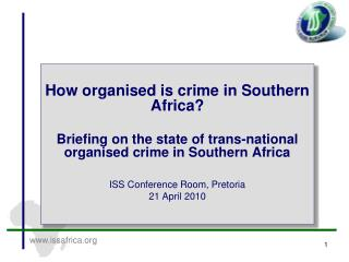 How organised is crime in Southern Africa?