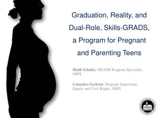 Graduation, Reality, and Dual-Role, Skills-GRADS, a Program for Pregnant and Parenting Teens