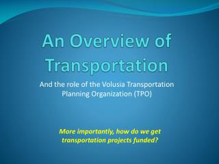 An Overview of Transportation