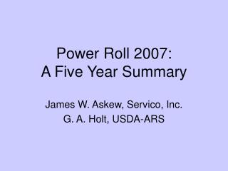 Power Roll 2007: A Five Year Summary