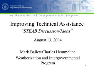 "Improving Technical Assistance  ""STEAB Discussion/Ideas """